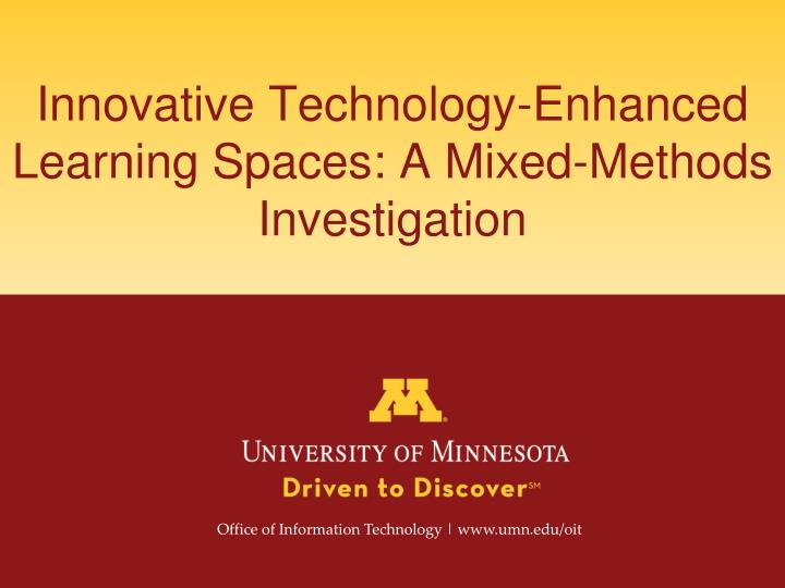 innovative technology enhanced learning spaces a mixed methods investigation n.