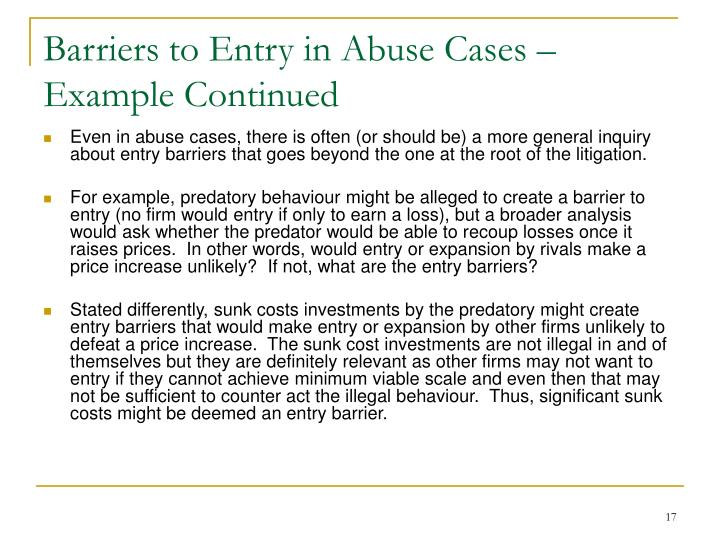 Barriers to Entry in Abuse Cases – Example Continued