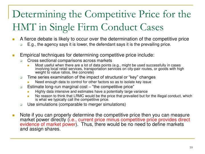 Determining the Competitive Price for the HMT in Single Firm Conduct Cases