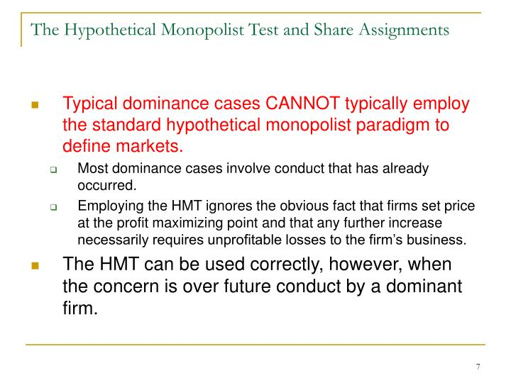 The Hypothetical Monopolist Test and Share Assignments