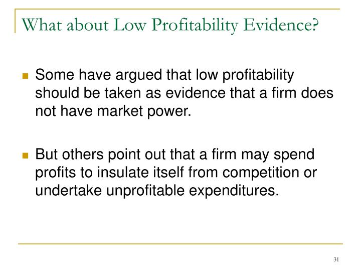 What about Low Profitability Evidence?