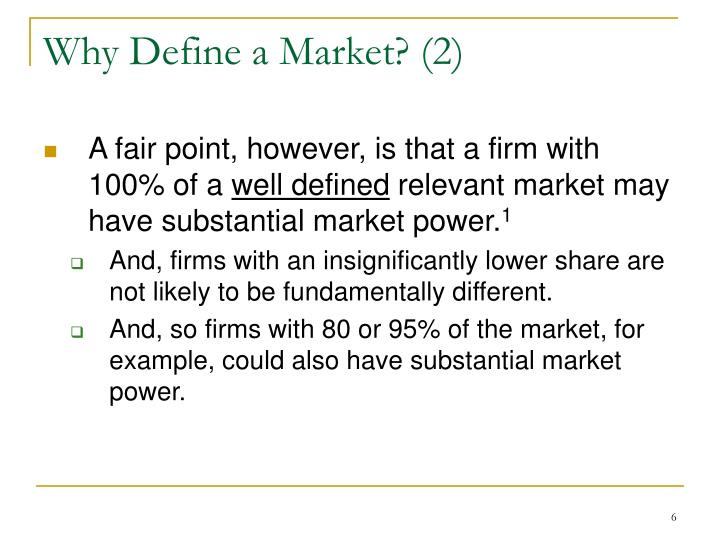 Why Define a Market? (2)