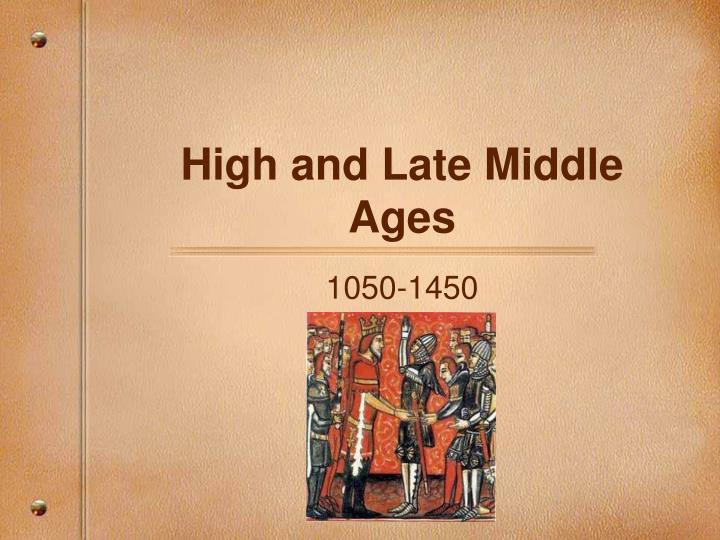 high and late middle ages n.