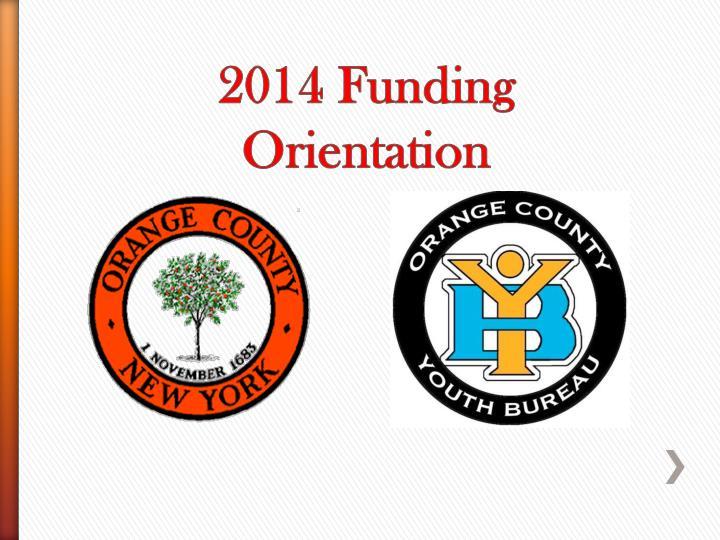 2014 funding orientation n.