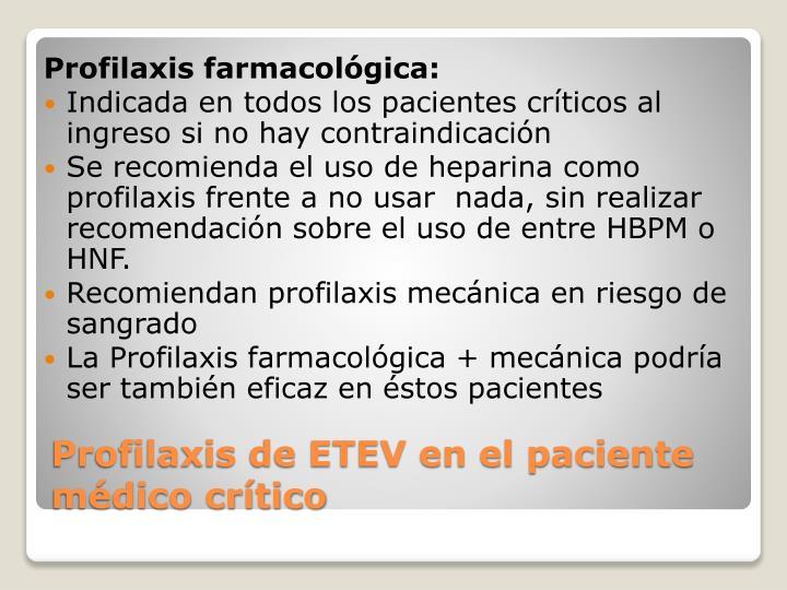 Profilaxis farmacológica: