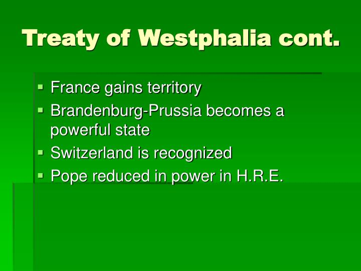 Treaty of Westphalia cont.