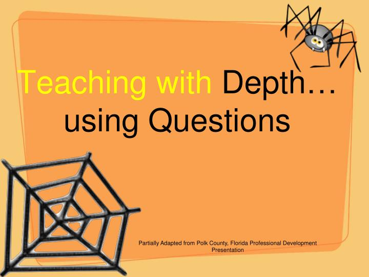 teaching with depth using questions n.