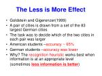 the less is more effect