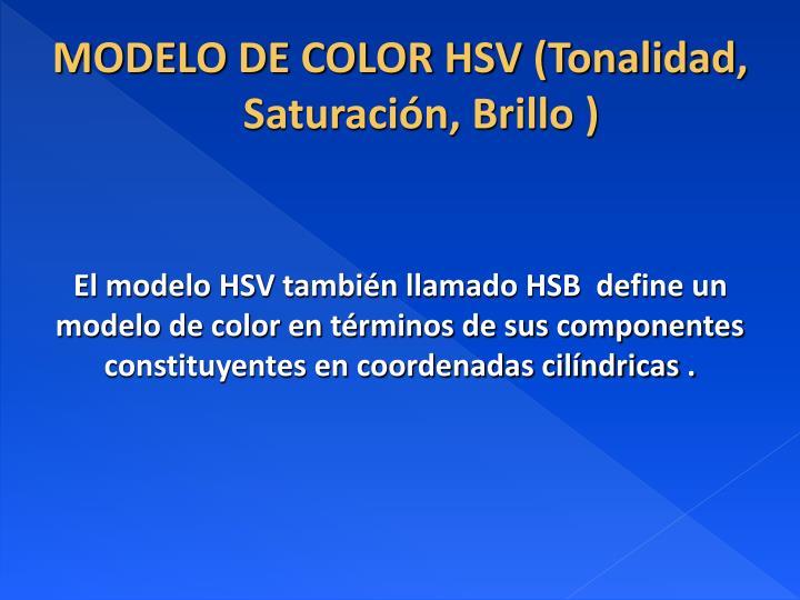 Modelo de color hsv tonalidad saturaci n brillo