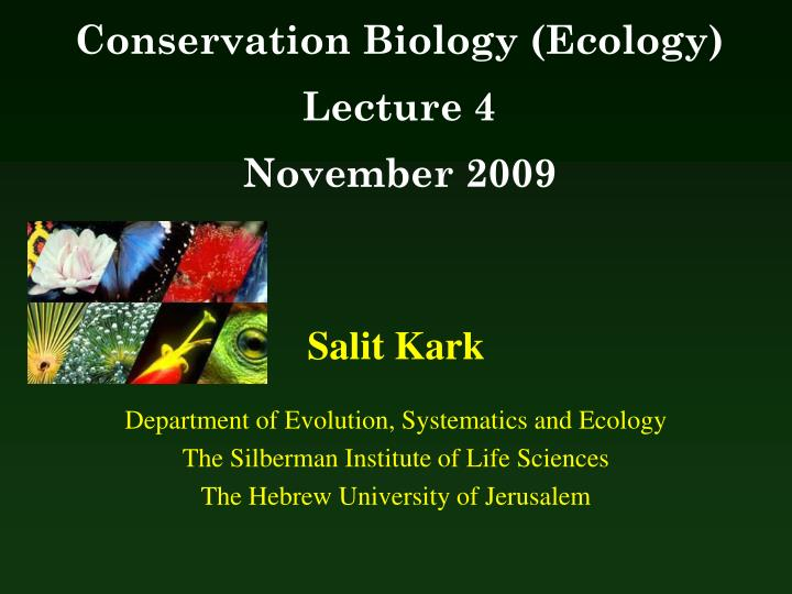 bio ecology lecture 3 Home » ecology and evolutionary biology » principles of evolution, ecology and behavior » e&eb 122 - lecture 3 - adaptive evolution: natural the biography is just calledjbs this is a standard deviation it is an empirical observation, supported by an elementary theorem of mathematical.