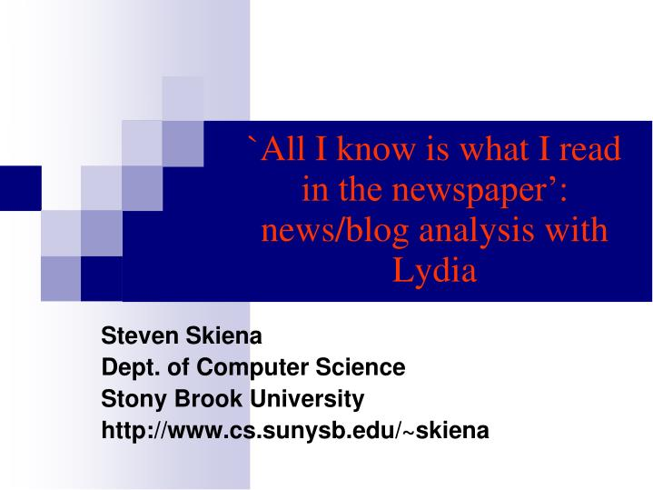 all i know is what i read in the newspaper news blog analysis with lydia n.