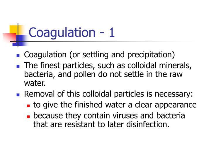 Coagulation - 1