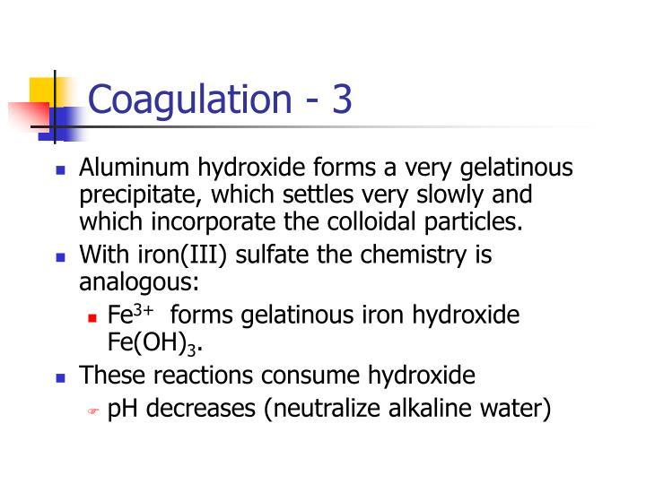 Coagulation - 3