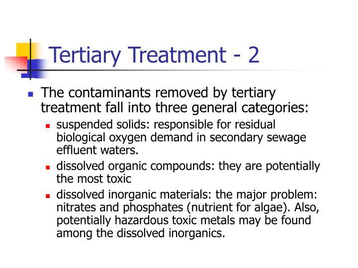 Tertiary Treatment - 2