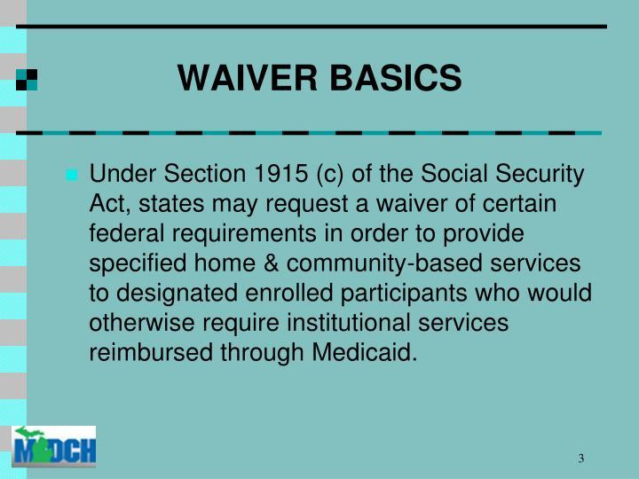 Waiver basics