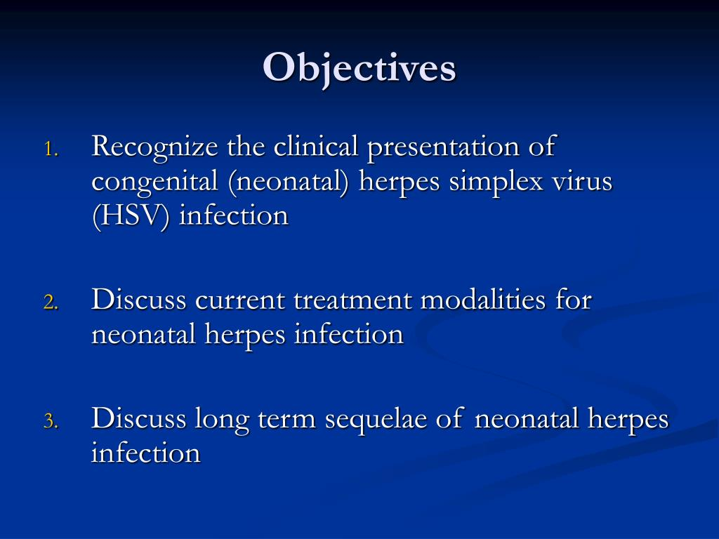 PPT - Congenital Herpes Simplex Virus Infection PowerPoint