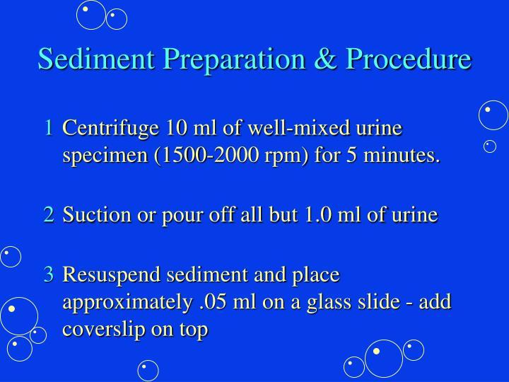 Sediment Preparation & Procedure