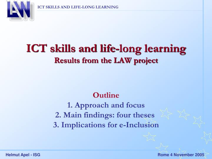 ict skills and life long learning results from the law project n.