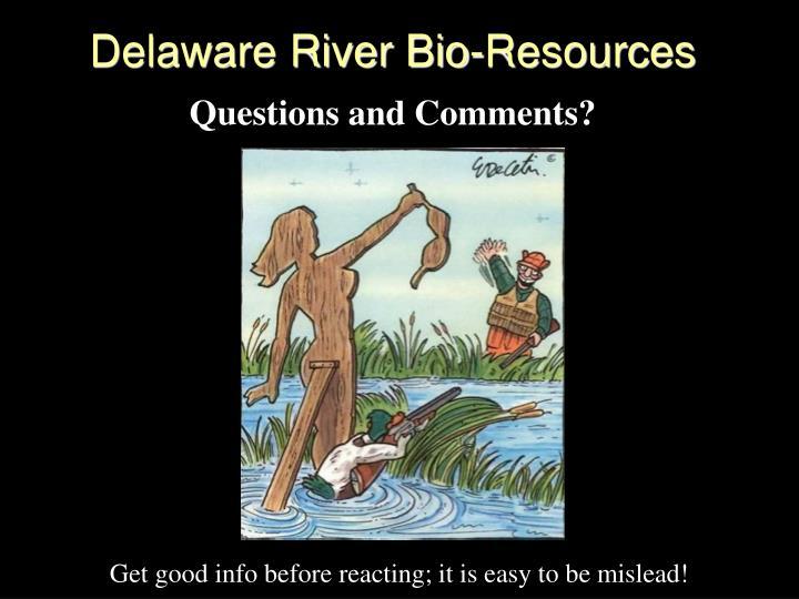 Delaware River Bio-Resources