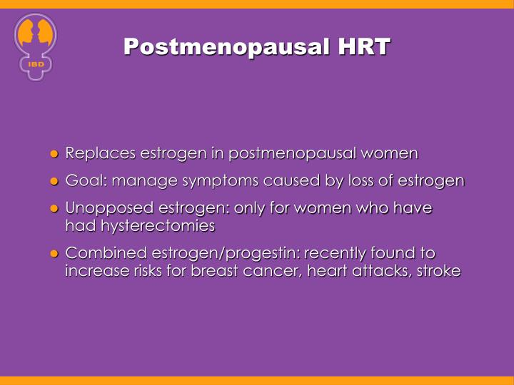 Postmenopausal HRT