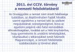 2011 vi cciv t rv ny a nemzeti fels oktat sr l