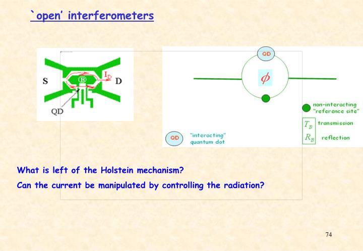 `open' interferometers