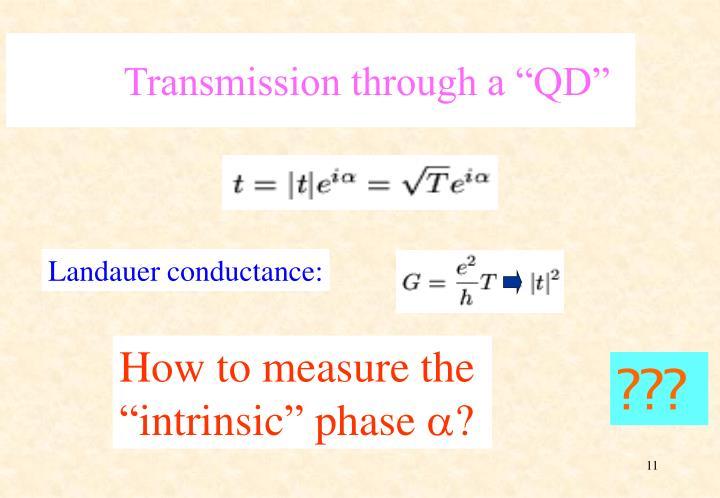 """Transmission through a """"QD"""""""