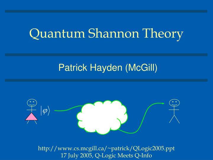 quantum shannon theory n.