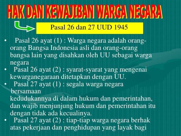Pasal 26 dan 27 UUD 1945