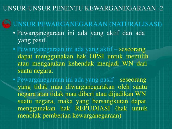 UNSUR-UNSUR PENENTU KEWARGANEGARAAN -2