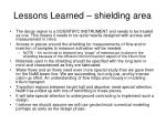 lessons learned shielding area