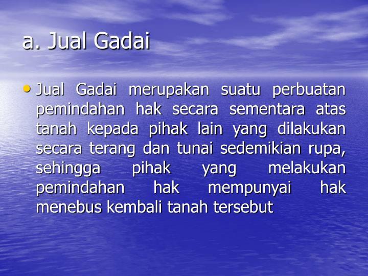 a. Jual Gadai