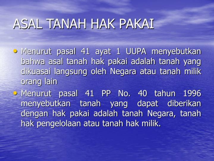 ASAL TANAH HAK PAKAI