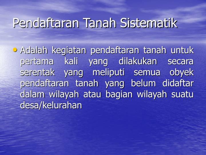Pendaftaran Tanah Sistematik