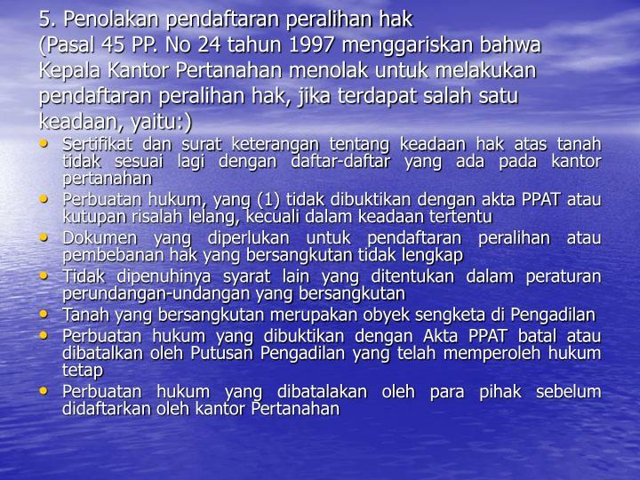 5. Penolakan pendaftaran peralihan hak