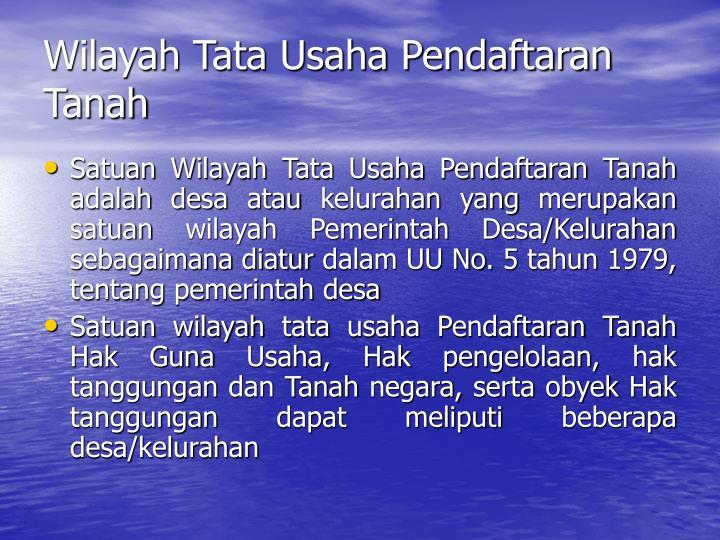 Wilayah Tata Usaha Pendaftaran Tanah