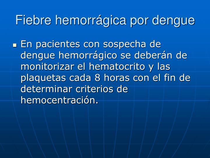 Fiebre hemorrágica por dengue