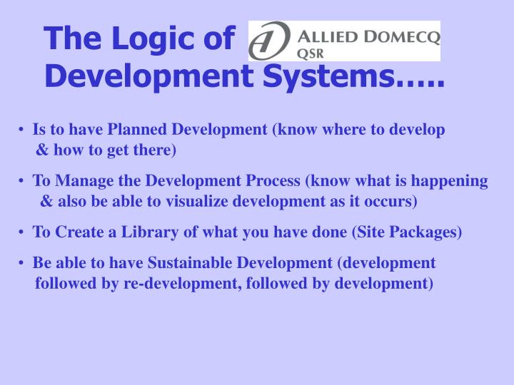 The logic of development systems