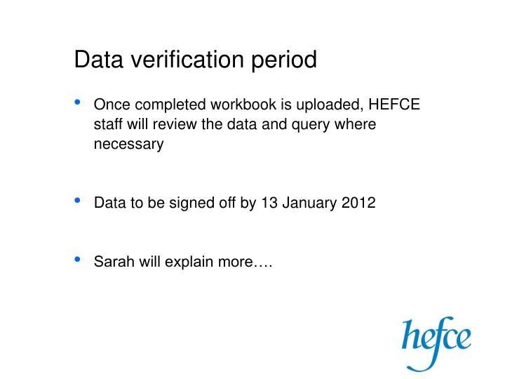 Data verification period
