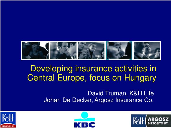 developing insurance activities in central europe focus on hungary n.