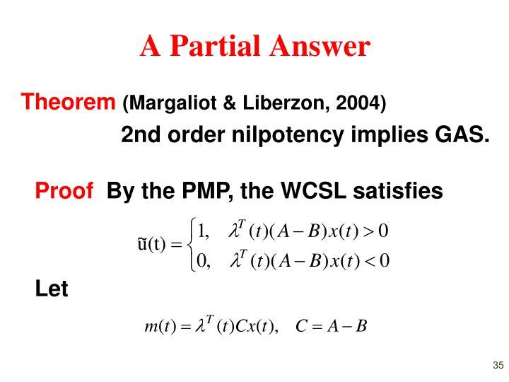A Partial Answer