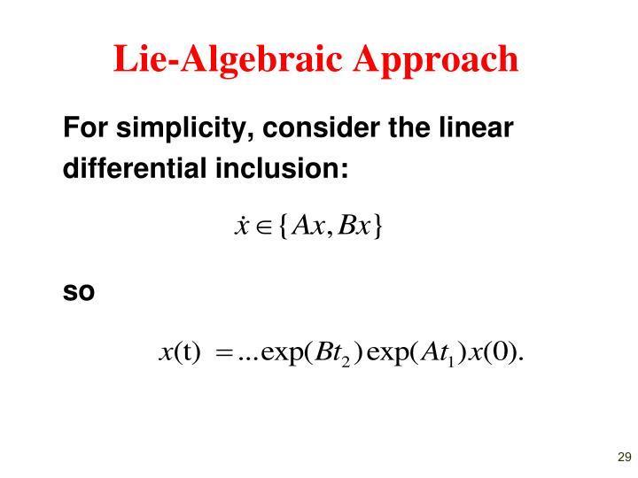 Lie-Algebraic Approach