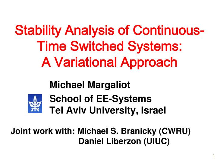 Stability analysis of continuous time switched systems a variational approach