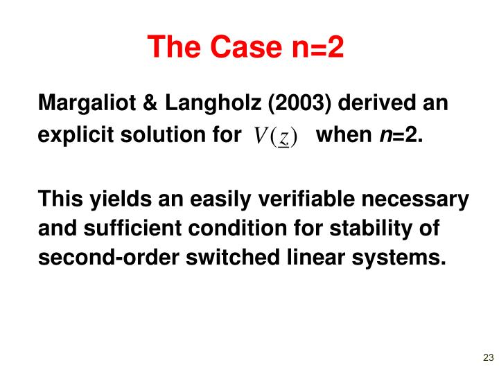 The Case n=2