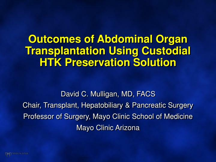 PPT - Outcomes of Abdominal Organ Transplantation Using