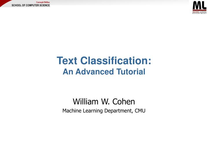 PPT - Text Classification: An Advanced Tutorial PowerPoint