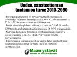 uuden saasteettoman tuotannon tarve 2010 2090