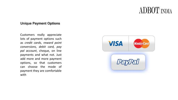 Unique Payment Options