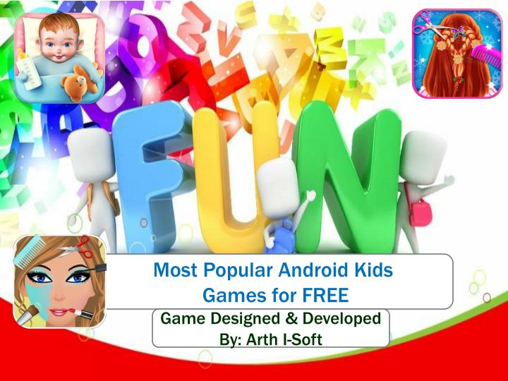 Most Popular Android Kids