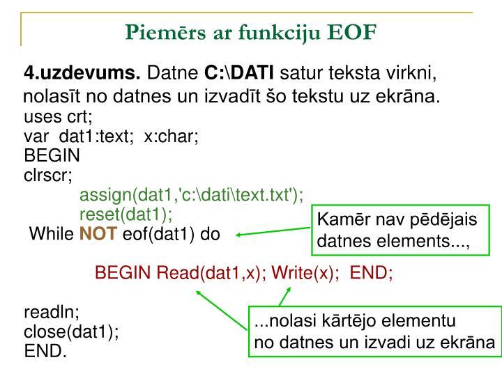 Piemērs ar funkciju EOF